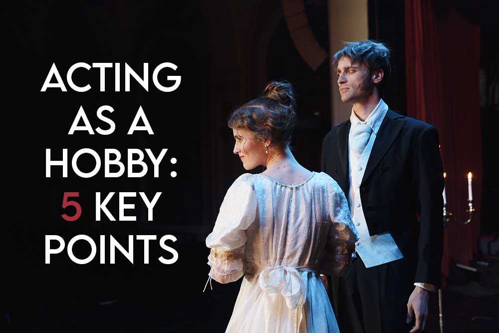 This image features the relrevant article title asking whether acting is a hobby including an evocative image of an actor and actress performing on stage