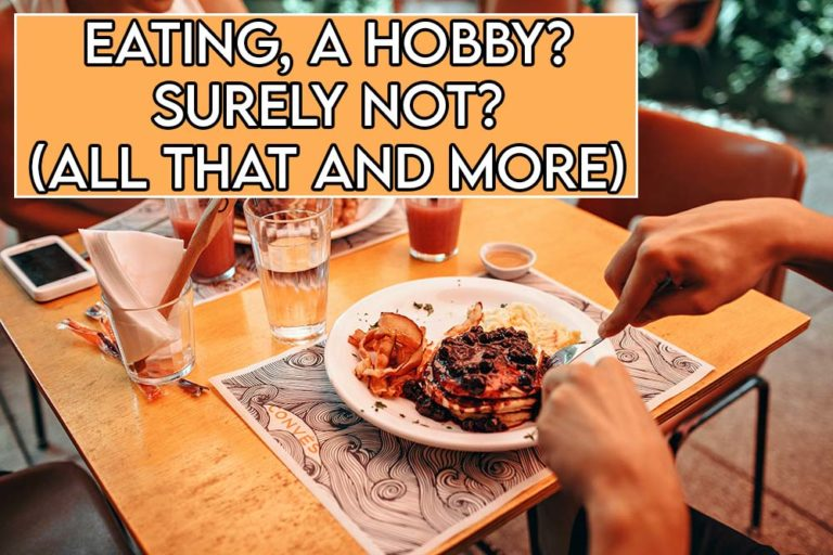 This image features the relevant title asking whether eating is a hobby including an evocative image of someone eating food