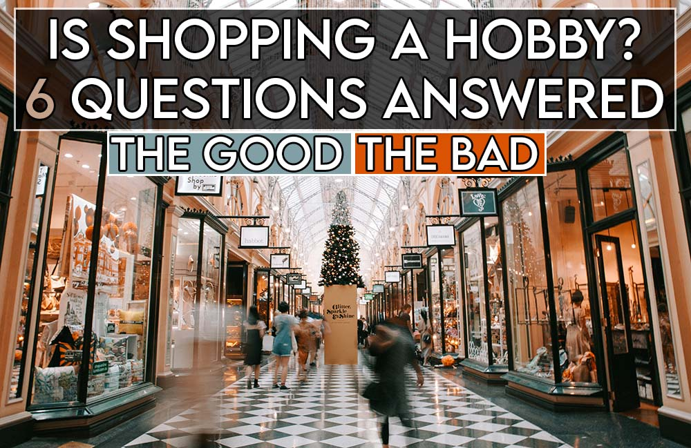 this image features the relevant article title regarding shopping as a hobby and includes an evocative image of a shopping mall