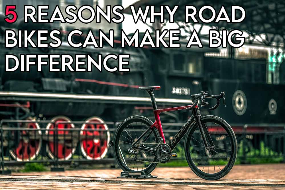 This image features the relevant article title about why road bikes make a big difference and includes an evocative image of a road bike