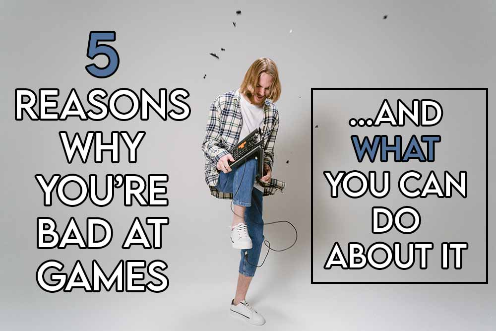 This image features the relevant article title asking why you're bad at games, and also features an evocative image of an angry gamer who keeps losing because they're bad at games.