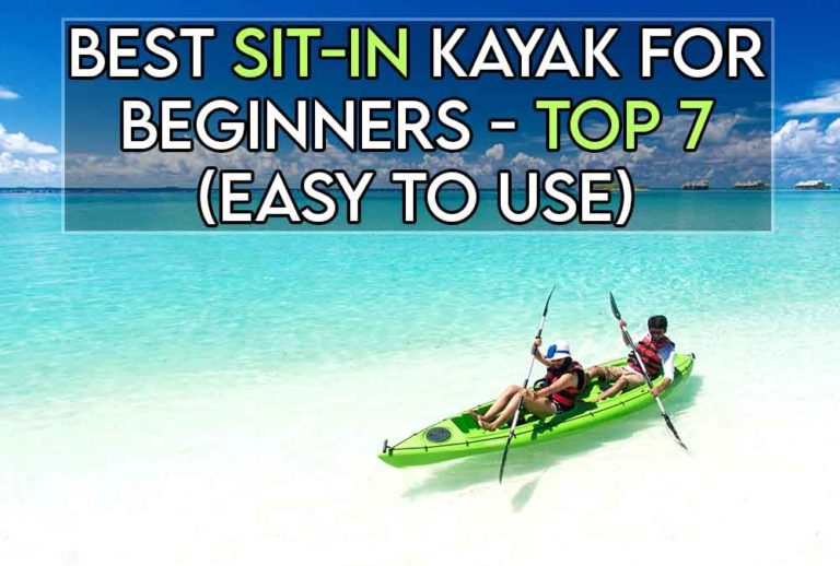 This image features the relevant article title discussing the bets sit in kayaks for beginners, and also features an evocative image of a kayak