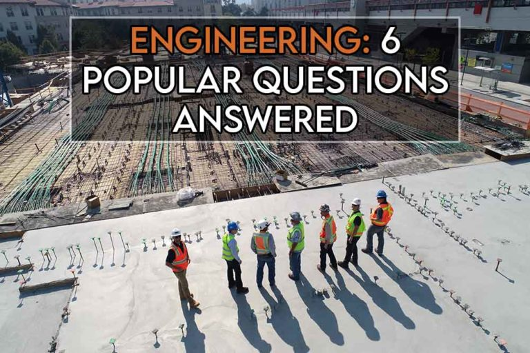 this image features the relevant article title about popular engineering questions answered and features an evocative image of engineers on a construction site