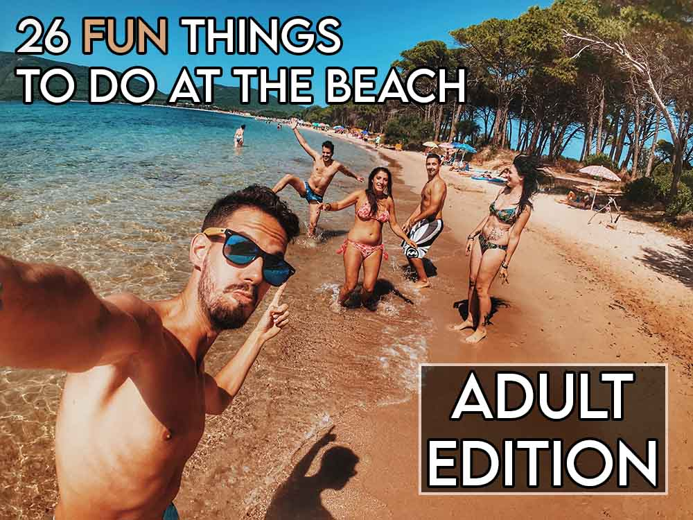 this image features the relevant article title about fun things you can do at the beach as an adult, and also features an evocative image of a group of adults partying at the beach