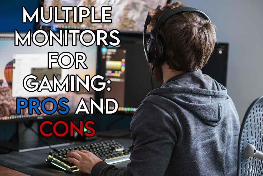 This image features the relevant article title about why gamers have three monitors and also shows an evocative image of a gamer using a multi-monitor setup