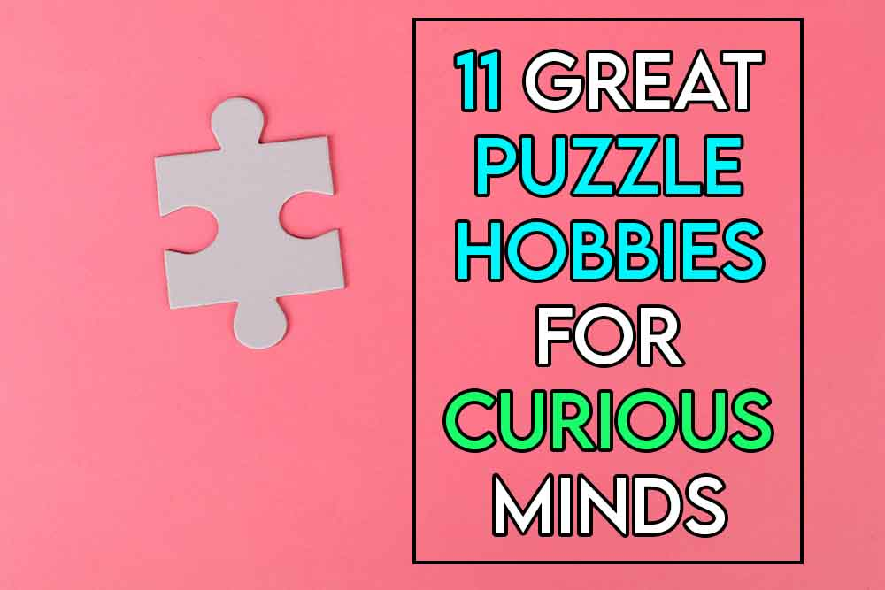 this image features the relevant article title about puzzle hobbies and features an evocative image of a puzzle background